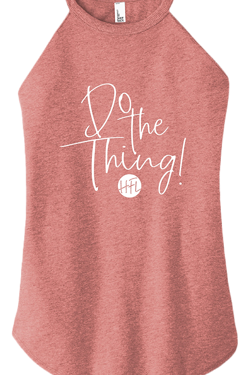 Do The Thing! Ladies Tank - Blush Frost