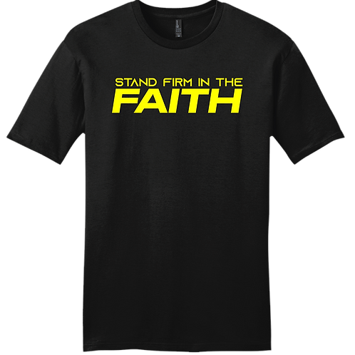 Stand Firm In The Faith T-Shirt - Black
