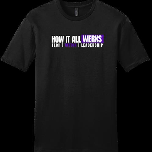 How It All Werks T-Shirt - Black