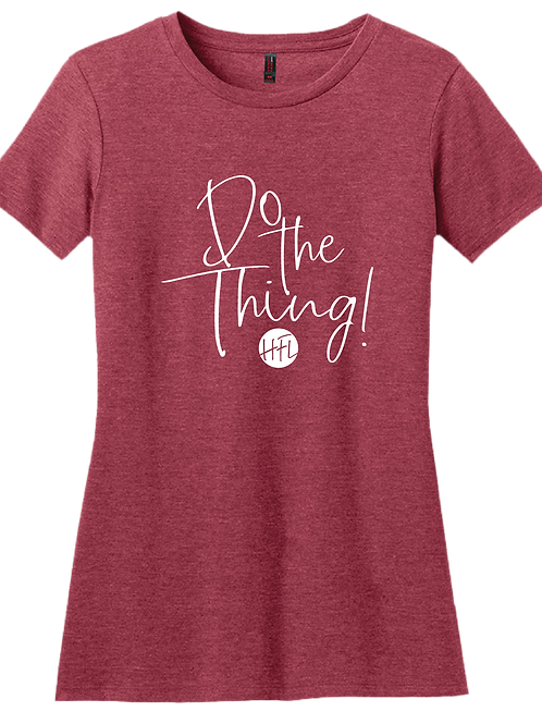 Do The Thing! Ladies T-Shirt - Heather Red