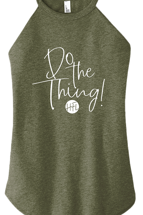 Do The Thing! Ladies Tank - Military Green Frost