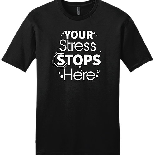 Your Stress Stops Here T-Shirt - Black
