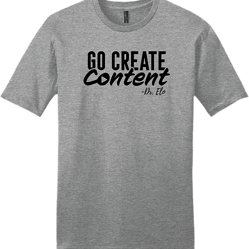 Go Create Content T-Shirt - Grey Frost