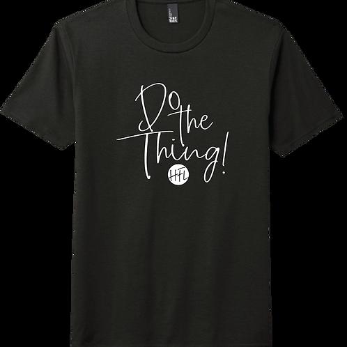 Do The Thing! T-Shirt - Black