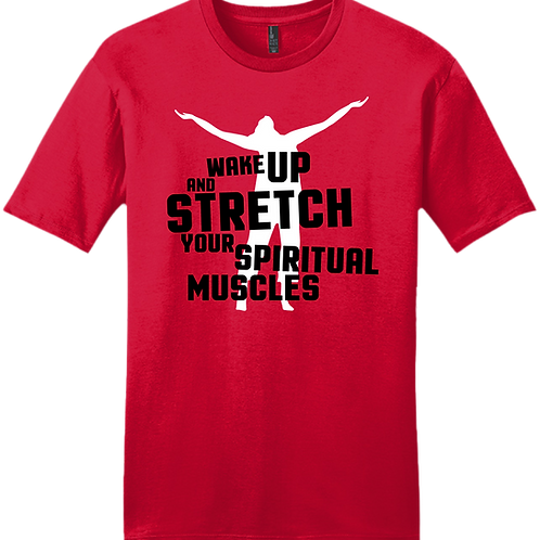 Wake Up and Stretch T-Shirt - Red