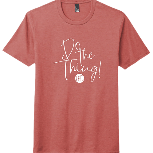 Do The Thing! T-Shirt - Blush Frost