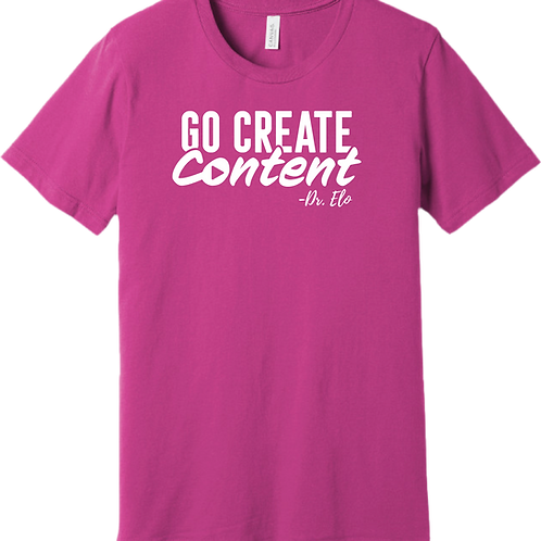 Go Create Content T-Shirt - Magenta