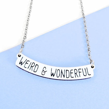 WEIRD & WONDERFUL