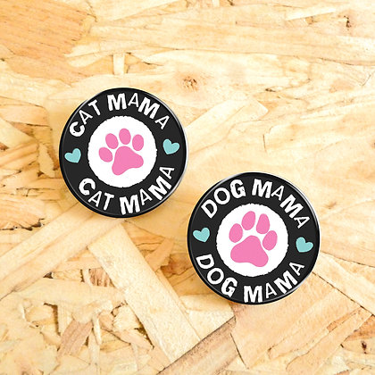 38MM DOG/CAT MAMA BUTTON BADGE