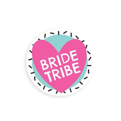 38MM BRIDE TRIBE BADGES