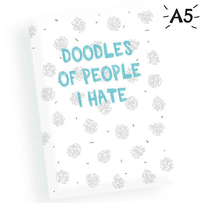 A5 PEOPLE I HATE SKETCHBOOK