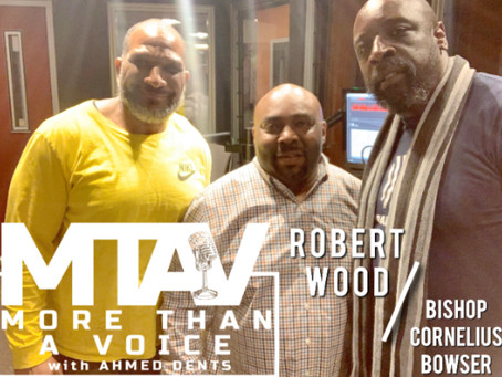 MTAV Podcast 19: Robert Wood and Bishop Cornelius Bowser
