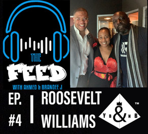 The Feed: Roosevelt Williams