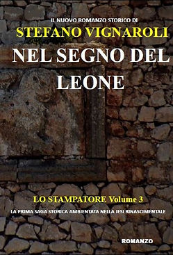 Nel Segno del Leone - Lo Stampatore Volume 3