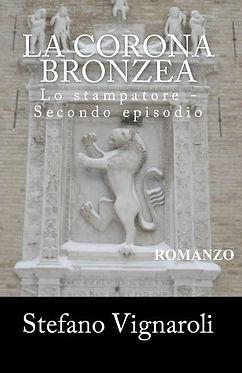 La corona Bronzea - Lo stampatore Volume 2