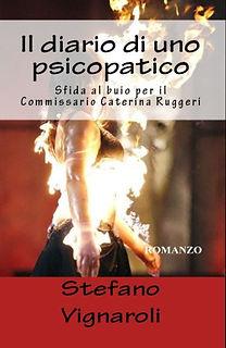 Il Diario di uno psicopatico - Le indagini del Commissario Caterina Ruggeri Terzo Volume