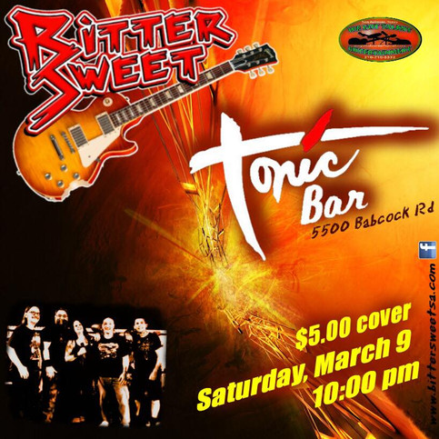 SATURDAY MARCH 9TH ROCK OUT WITH BITTER SWEET