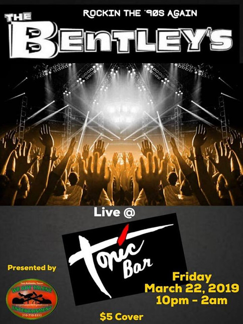 FRIDAY MARCH 22ND ROCKIN THE 90'S AGAIN WITH THE BENTLEY'S