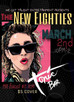 SATURDAY MARCH 2ND GET LIVE WITH THE NEW EIGHTIES