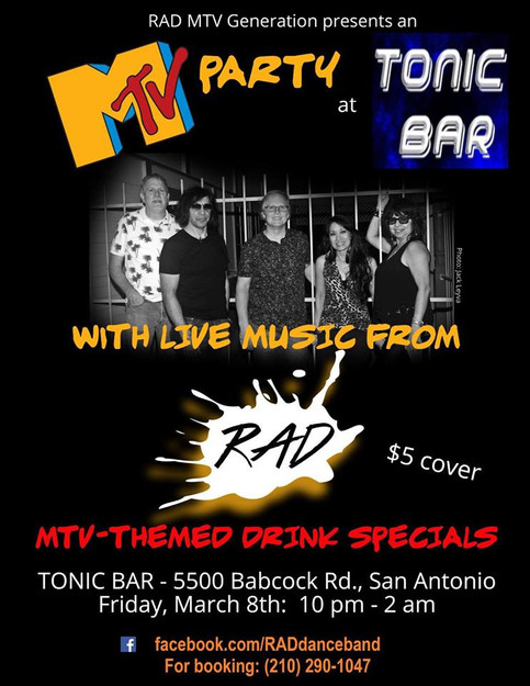 FRIDAY MARCH 8TH JAM OUT AT THE MTV PARTY WITH LIVE MUSIC FROM RAD