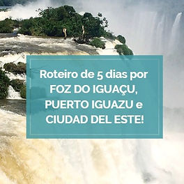 Roteiro Foz do Iguaçu