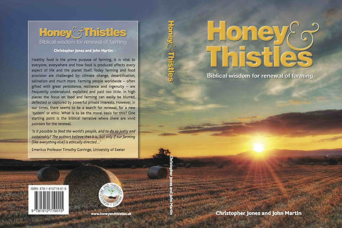 Honey and Thistles. Biblical wisdom for the renewal of farming.