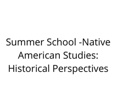 Summer School -Native American Studies: Historical Perspectives