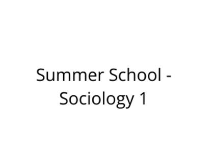 Summer School - Sociology 1