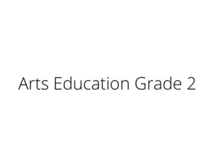 Arts Education Grade 2