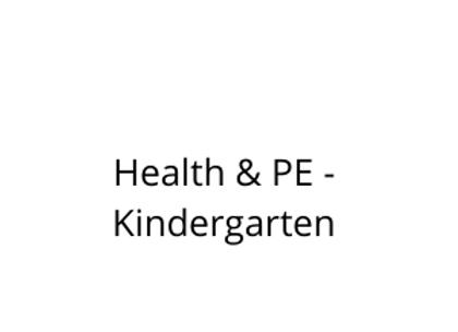 Health & PE - Kindergarten