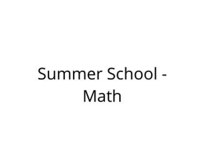 Summer School - Math