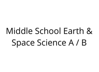 Middle School Earth & Space Science A / B