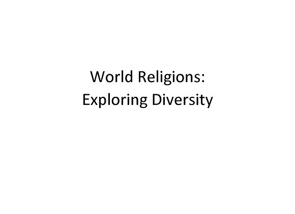 World Religions: Exploring Diversity