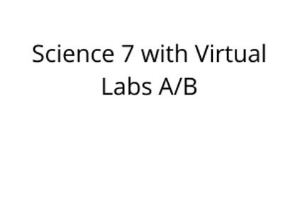 Science 7 with Virtual Labs A/B