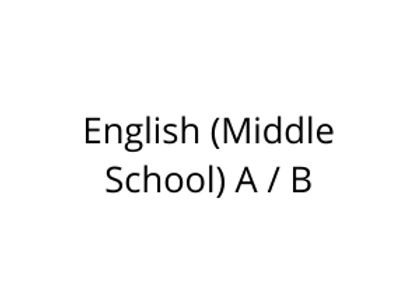 English (Middle School) A / B