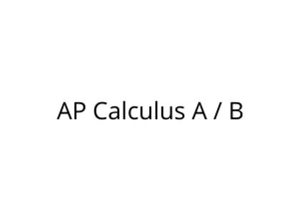 AP Calculus A / B