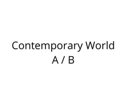 Contemporary World A / B