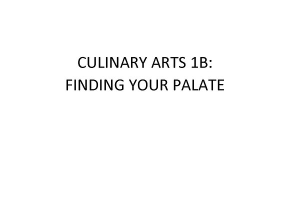 Summer School Culinary Arts 1b: Finding Your Palate