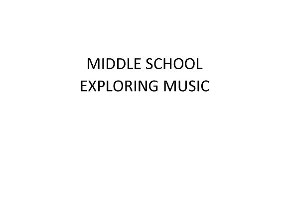 Middle School Exploring Music