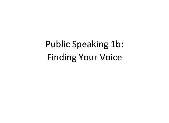 Summer School Public Speaking 1b: Finding Your Voice