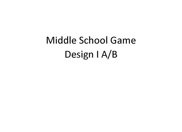Summer School Middle School Game Design I A/B
