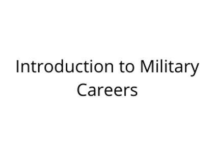 Introduction to Military Careers