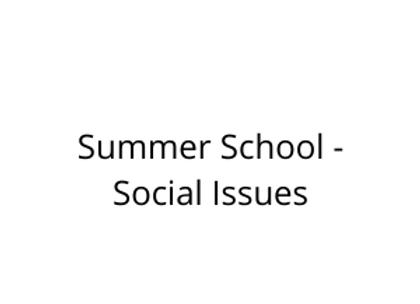 Summer School - Social Issues