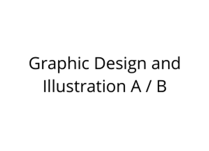 Graphic Design and Illustration A / B
