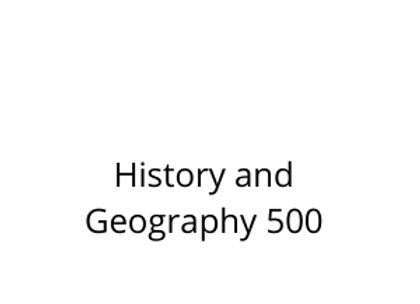 History and Geography 500