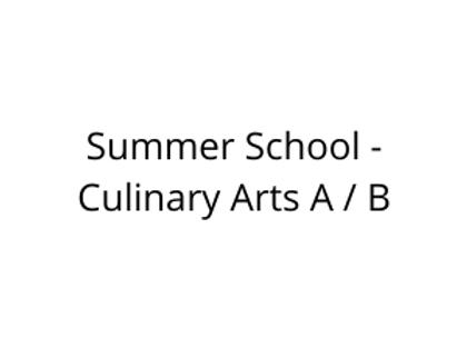 Summer School - Culinary Arts A / B