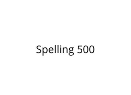 Spelling 500