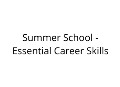 Summer School - Essential Career Skills