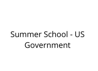 Summer School - US Government