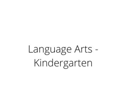 Language Arts -Kindergarten